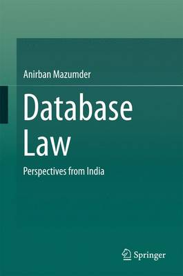 Database Law: Perspectives from India (Hardback)