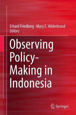 Observing Policy-Making in Indonesia (Hardback)