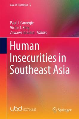 Human Insecurities in Southeast Asia - Asia in Transition 5 (Hardback)