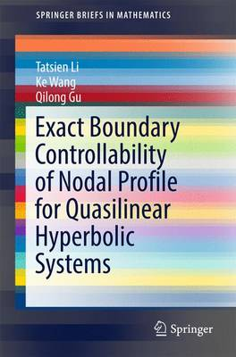 Exact Boundary Controllability of Nodal Profile for Quasilinear Hyperbolic Systems - SpringerBriefs in Mathematics (Paperback)