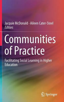 Communities of Practice: Facilitating Social Learning in Higher Education (Hardback)