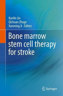 Bone marrow stem cell therapy for stroke (Hardback)