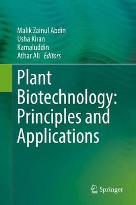 Plant Biotechnology: Principles and Applications (Hardback)