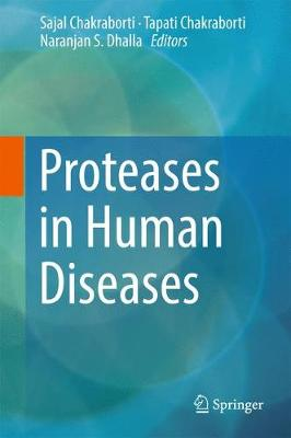 Proteases in Human Diseases (Hardback)