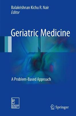 Geriatric Medicine: A Problem-Based Approach (Hardback)