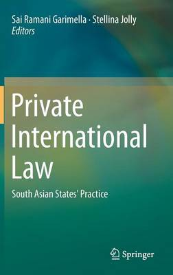 Private International Law: South Asian States' Practice (Hardback)