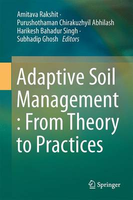 Adaptive Soil Management : From Theory to Practices (Hardback)