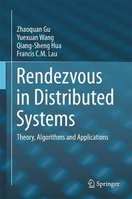 Rendezvous in Distributed Systems: Theory, Algorithms and Applications (Hardback)