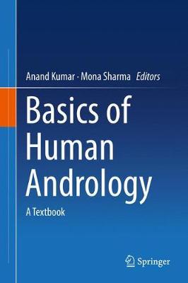 Basics of Human Andrology: A Textbook (Hardback)