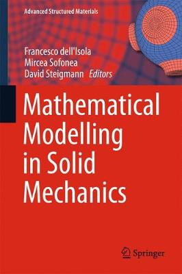 Mathematical Modelling in Solid Mechanics - Advanced Structured Materials 69 (Hardback)