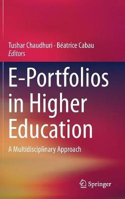 E-Portfolios in Higher Education: A Multidisciplinary Approach (Hardback)