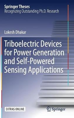 Triboelectric Devices for Power Generation and Self-Powered Sensing Applications - Springer Theses (Hardback)