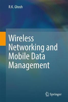Wireless Networking and Mobile Data Management (Hardback)