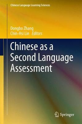 Chinese as a Second Language Assessment - Chinese Language Learning Sciences (Hardback)