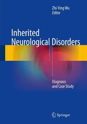 Inherited Neurological Disorders: Diagnosis and Case Study (Hardback)