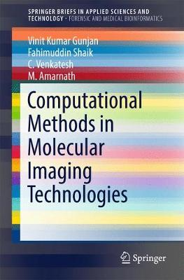 Computational Methods in Molecular Imaging Technologies - SpringerBriefs in Applied Sciences and Technology (Paperback)