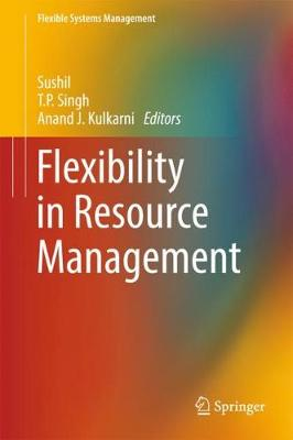 Flexibility in Resource Management - Flexible Systems Management (Hardback)