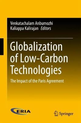 Globalization of Low-Carbon Technologies: The Impact of the Paris Agreement (Hardback)