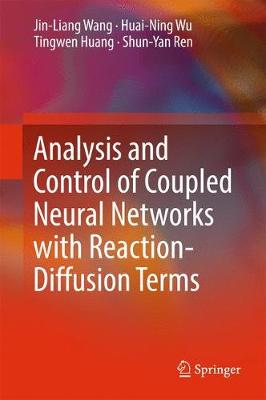 Analysis and Control of Coupled Neural Networks with Reaction-Diffusion Terms (Hardback)