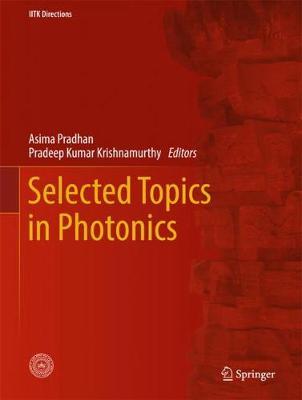Selected Topics in Photonics - IITK Directions 2 (Hardback)