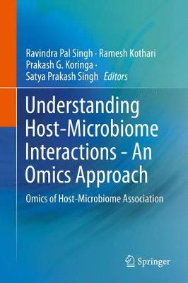 Understanding Host-Microbiome Interactions - An Omics Approach: Omics of Host-Microbiome Association (Hardback)