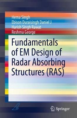 Fundamentals of EM Design of Radar Absorbing Structures (RAS) (Paperback)