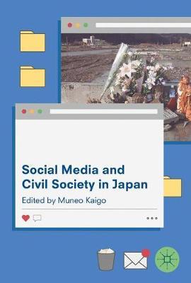 Social Media and Civil Society in Japan (Hardback)