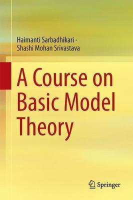 A Course on Basic Model Theory (Hardback)