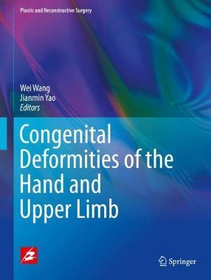 Congenital Deformities of the Hand and Upper Limb - Plastic and Reconstructive Surgery (Hardback)