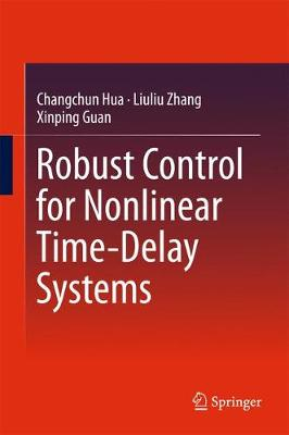 Robust Control for Nonlinear Time-Delay Systems (Hardback)