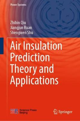 Air Insulation Prediction Theory and Applications - Power Systems (Hardback)