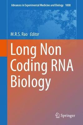 Long Non Coding RNA Biology - Advances in Experimental Medicine and Biology 1008 (Hardback)