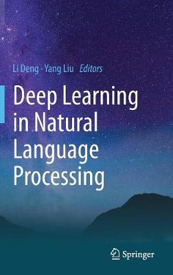 Deep Learning in Natural Language Processing (Hardback)