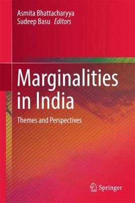 Marginalities in India: Themes and Perspectives (Hardback)