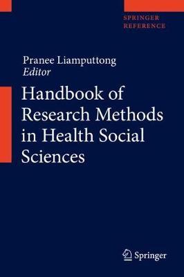 Handbook of Research Methods in Health Social Sciences - Handbook of Research Methods in Health Social Sciences (Hardback)