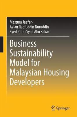 Business Sustainability Model for Malaysian Housing Developers (Hardback)