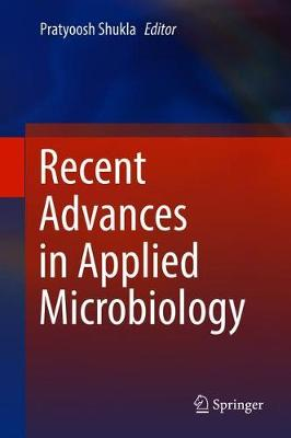 Recent advances in Applied Microbiology (Hardback)