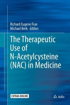 The Therapeutic Use of N-Acetylcysteine (NAC) in Medicine (Hardback)