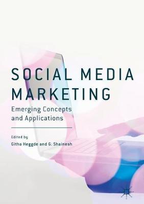 Social Media Marketing: Emerging Concepts and Applications (Hardback)