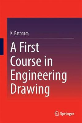 A First Course in Engineering Drawing (Hardback)