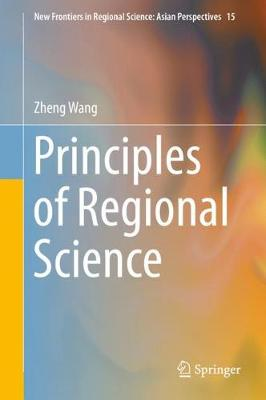 Principles of Regional Science - New Frontiers in Regional Science: Asian Perspectives 15 (Hardback)