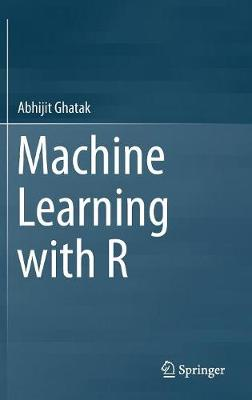 Machine Learning with R (Hardback)