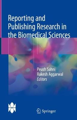 Reporting and Publishing Research in the Biomedical Sciences (Hardback)
