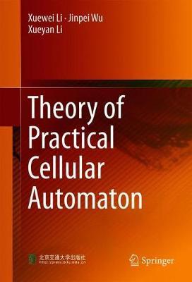Theory of Practical Cellular Automaton (Hardback)