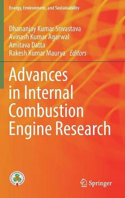 Advances in Internal Combustion Engine Research - Energy, Environment, and Sustainability (Hardback)