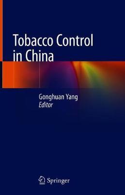 Tobacco Control in China (Hardback)