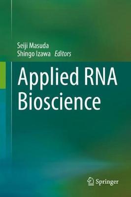 Applied RNA Bioscience (Hardback)
