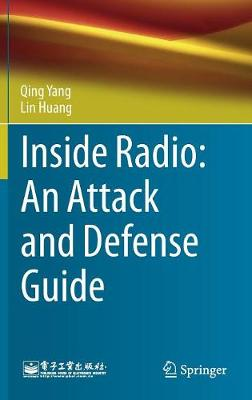Inside Radio: An Attack and Defense Guide (Hardback)