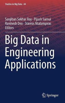 Big Data in Engineering Applications - Studies in Big Data 44 (Hardback)