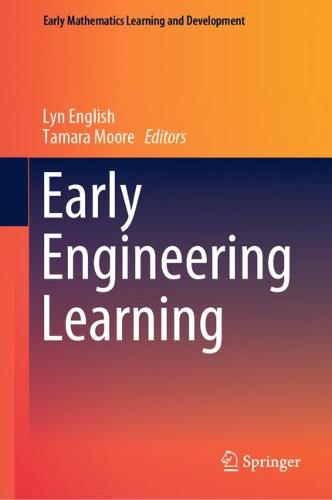 Early Engineering Learning - Early Mathematics Learning and Development (Hardback)